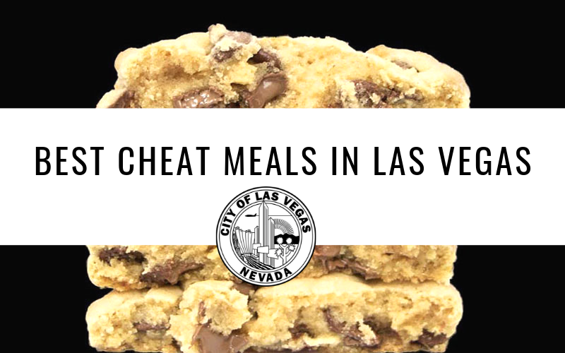image for The Best Cheat Meals In Las Vegas